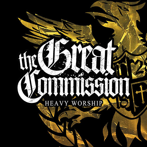 Heavy Worship by The Great Commission