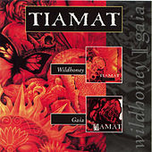 Wildhoney / Gaia - EP by Tiamat