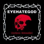 Southern Discomfort (Demos & Rarities) by Eyehategod