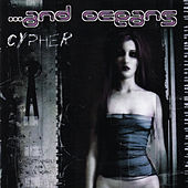 Cypher by ...And Oceans
