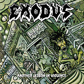 Another Lesson In Violence (Live) by Exodus