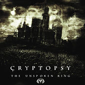 The Unspoken King by Cryptopsy
