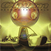 Dead to the World by Chum