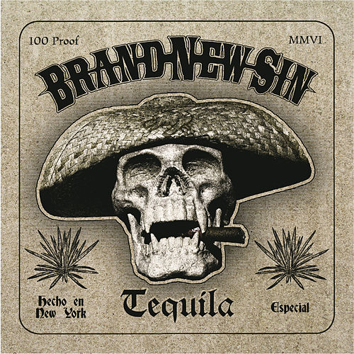Tequila by Brand New Sin