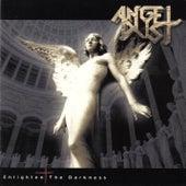 Enlighten the Darkness by Angel Dust