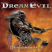 Dragonslayer by Dream Evil