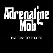 Fallin' to Pieces by Adrenaline Mob