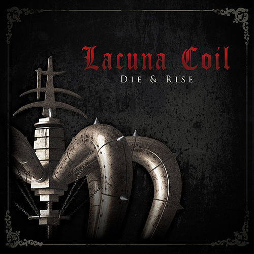 Die & Rise by Lacuna Coil
