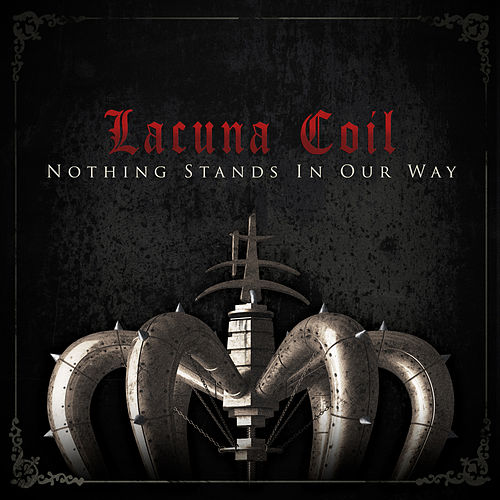 Nothing Stands In Our Way by Lacuna Coil