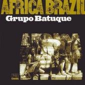Africa Brazil by Grupo Batuque
