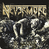 In Memory (Reissue) by Nevermore