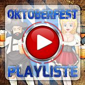 Oktoberfest Playliste by Various Artists