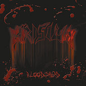 Bloodshed (New & Rare Tracks) by Krisiun