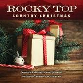 Rocky Top: Country Christmas by Jim Hendricks