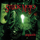 Pigwalk / Violated - EP by Stuck Mojo