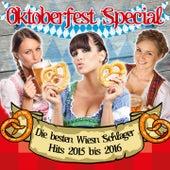 Oktoberfest Special - Die besten Wiesn Schlager Hits 2015 bis 2016 by Various Artists