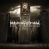 Deaf to Our Prayers von Heaven Shall Burn