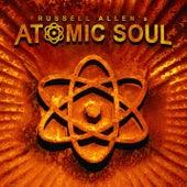 Russell Allen's Atomic Soul by Russell Allen