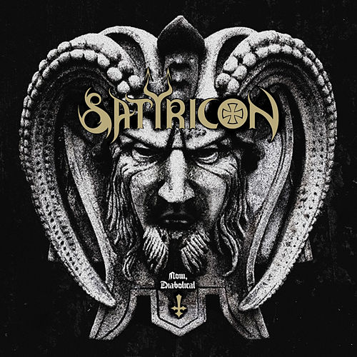 Now, Diabolical by Satyricon