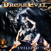 Evilized by Dream Evil