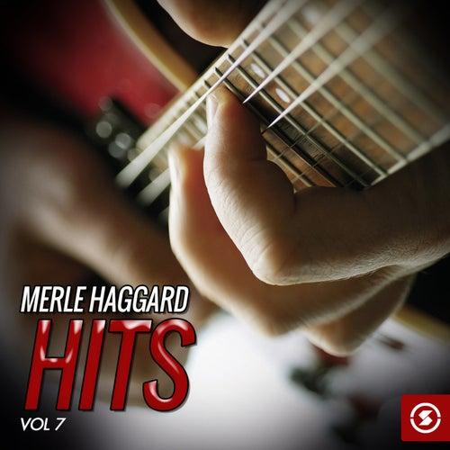 Merle Haggard Hits, Vol. 7 by Merle Haggard