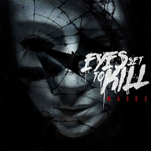 Masks by Eyes Set to Kill