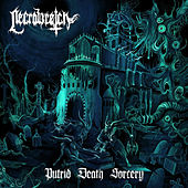 Putrid Death Sorcery by Necrowretch