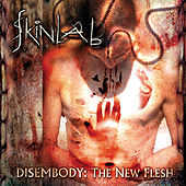 Disembody - The New Flesh by Skinlab
