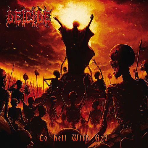 To Hell With God by Deicide