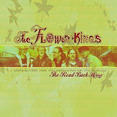 The Road Back Home: The Best of the Flower Kings by The Flower Kings