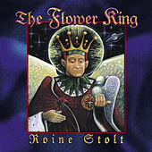 The Flower King by Roine Stolt