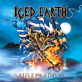 Alive In Athens (Live) by Iced Earth