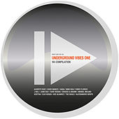 Underground Vibes One by Various Artists