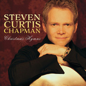 Christmas Hymns by Steven Curtis Chapman