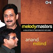 Melody Masters: Anand Milind by Various Artists