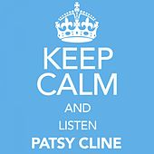 Keep Calm and Listen Patsy Cline von Patsy Cline