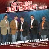 20 Corridos Bien Perrones by Los Invasores De Nuevo Leon