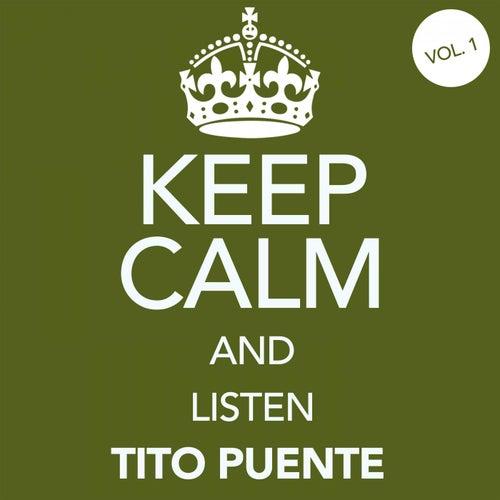 Keep Calm and Listen Tito Puente (Vol. 01) von Tito Puente