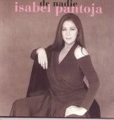 De Nadie by Isabel Pantoja