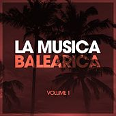 La Musica Balearica, Vol. 1 by Various Artists