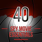 40 Spy Movie Essentials by Various Artists