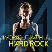 Workout with Hard Rock by Various Artists