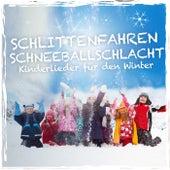 Schlittenfahren Schneeballschlacht - Kinderlieder für den Winter by Various Artists