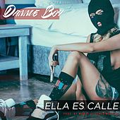 Ella Es Calle by Danny Boy