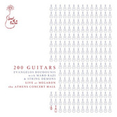 200 Guitars: Live At Megaron, The Athens Concert Hall by Various Artists