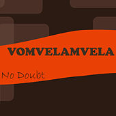 Vomvelamvela by No Doubt