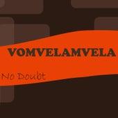 Vomvelamvela by No Doubt
