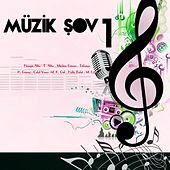 Müzik Şov, No. 1 by Various Artists