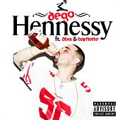 Hennessy (feat. D-Boi & Barnone) - Single by Dego