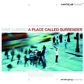 A Place Called Surrender by Dave Lubben